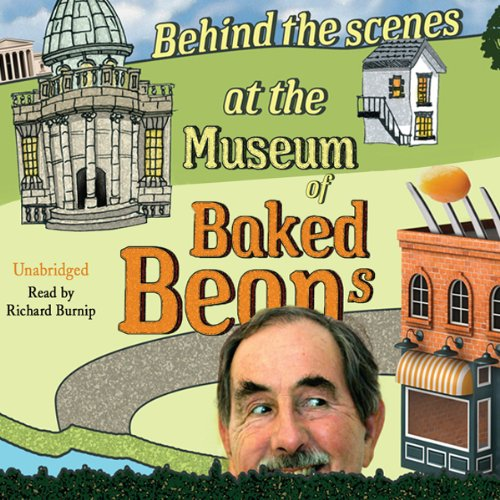 Behind the Scenes at the Museum of Baked Beans cover art