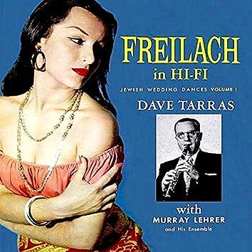 Freilach in Hi-Fi - Jewish Wedding Dances, Vol. 1