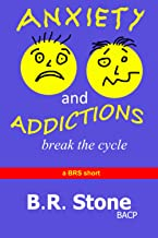 Anxiety and Addictions: break the cycle