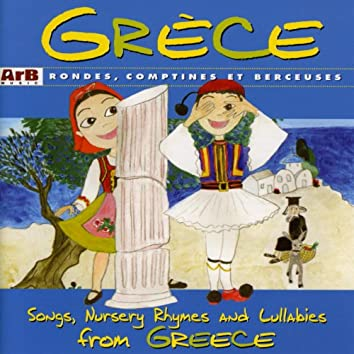 Grèce: Rondes, comptines et berceuses
