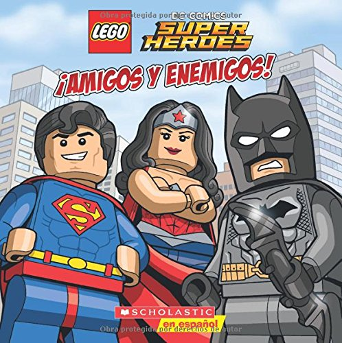Lego DC Super Heroes: ¡amigos Y Enemigos! (Friends and Foes): 1 (Lego DC Comics Super Heroes)