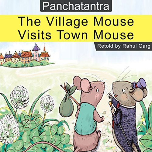 The Village Mouse Visis Town Mouse audiobook cover art