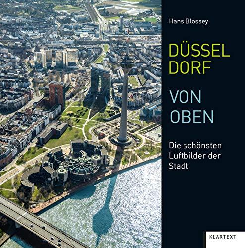 Düsseldorf von oben: Die schönsten Luftbilder der Stadt