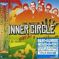 Sweat a La La La La Long-Best by Inner Circle (2008-01-13)