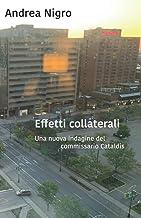 Effetti collaterali: Una nuova indagine del commissario Cataldis
