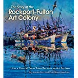 The Story of the Rockport-Fulton Art Colony: How a Coastal Texas Town Became an Art Enclave