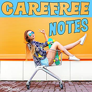 Carefree Notes (Music for Movie)