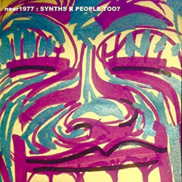 Synths R People Too (2020 Rerelease)