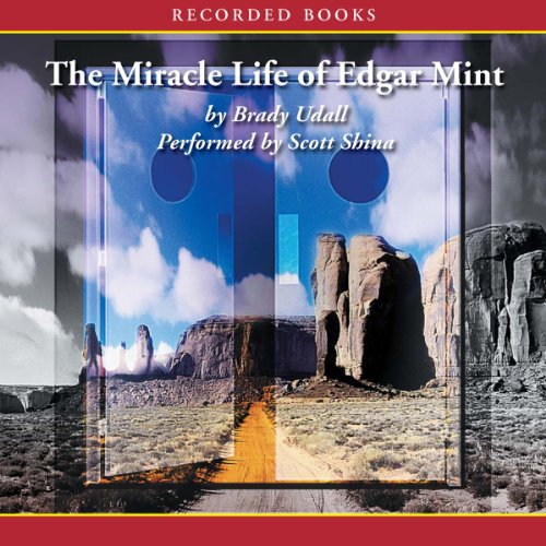 The Miracle Life of Edgar Mint  audiobook cover art