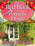 The Red Book of Primrose House: A Potting Shed Mystery (Potting Shed Mystery series 2) (Kindle Edition)