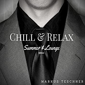 Chill & Relax (Summer & Lounge Edition)