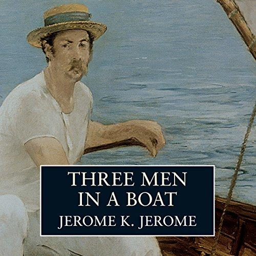 Three Men in a Boat  Audiolibri