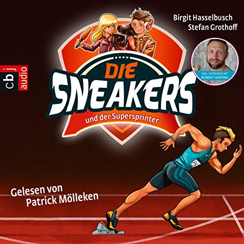 Die Sneakers und der Supersprinter cover art