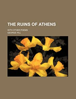 The Ruins of Athens; With Other Poems