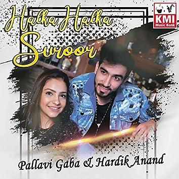 Halka Halka Suroor