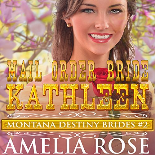 Mail Order Bride Kathleen cover art