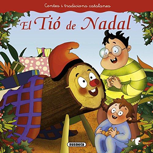 El Tió de Nadal (Contes i tradicions catalanes)