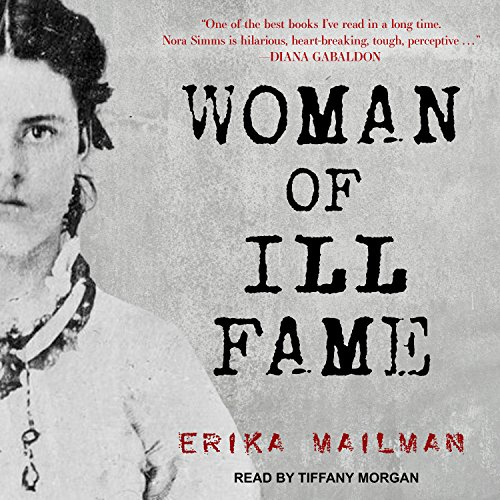 Woman of Ill Fame audiobook cover art
