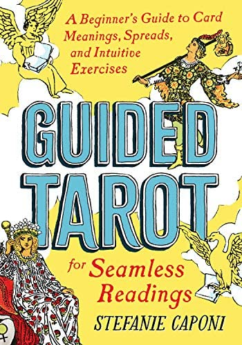 Guided Tarot A Beginner s Guide to Card Meanings Spreads and Intuitive Exercises for Seamless product image
