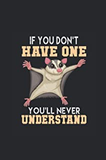 """If You Don't Have One You'll Never Understand: Sugar Gliders Notebook, Graph Paper (6"""" x 9"""" - 120 pages) ~ Animal Themed N..."""