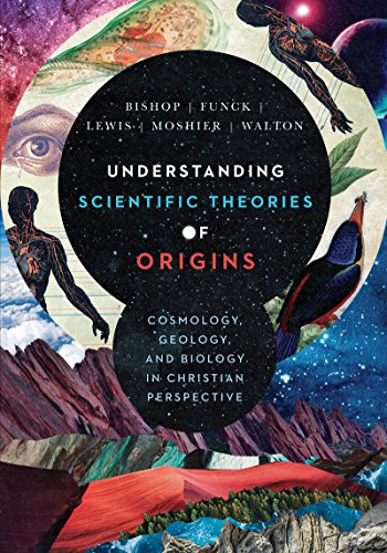 Compare Textbook Prices for Understanding Scientific Theories of Origins: Cosmology, Geology, and Biology in Christian Perspective Biologos Books on Science and Christianity  ISBN 9780830852918 by Bishop, Robert C.,Funck, Larry L.,Lewis, Raymond J.,Moshier, Stephen O.,Walton, John H.