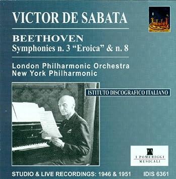 Beethoven, L. Van: Symphonies Nos. 3 and 8 (De Sabata) (1946, 1951)