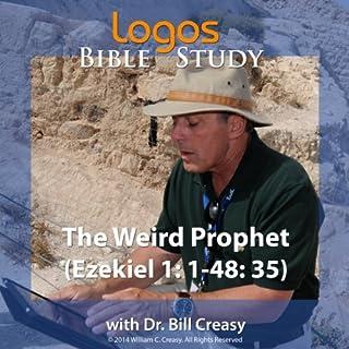 The Weird Prophet (Ezekiel 1:1-48:35) cover art