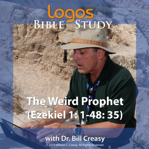 The Weird Prophet (Ezekiel 1:1-48:35) audiobook cover art