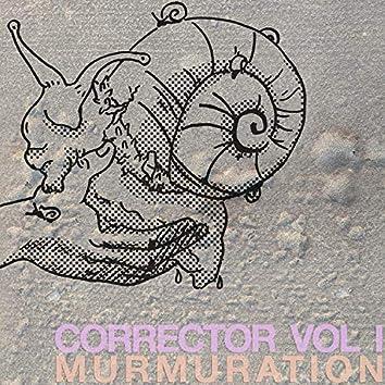 Corrector Vol. 1: Murmuration