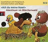 Geschichten mit Pittiplatsch, Schnatterinchen und Moppi 'Ach du meine Nase!' Abenteuer im Märchenwald: Hörspiel