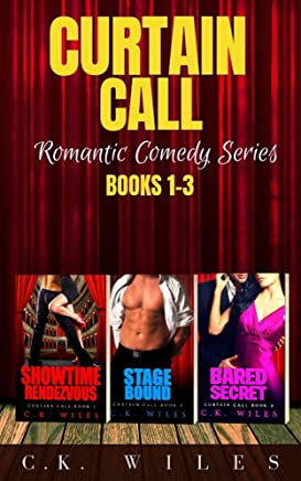Curtain Call Romantic Comedy Series Box Set: Showtime Rendezvous, Stage Bound, Bared Secret (English Edition)