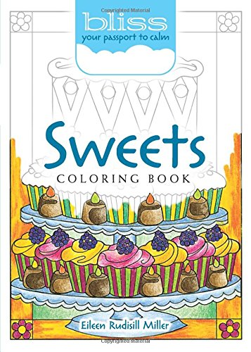 BLISS Sweets Coloring Book: Your...