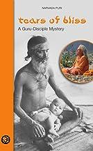 Tears of Bliss :  A Guru-Disciple Mystery