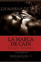 La Marca De Cain: El Despertar: 1
