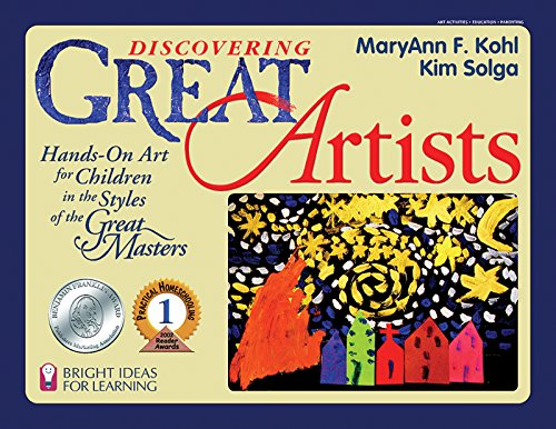 Discovering Great Artists: Hands-On Art for Children in the Styles of the Great Masters (Bright Ideas for Learning Book 5) (English Edition)