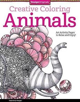 Creative Coloring Animals: Art Activity Pages to Relax and Enjoy! (Design Originals) by Valentina Harper(2014-10-01)