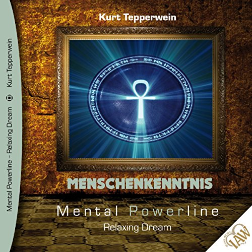 Menschenkenntnis (Mental Powerline - Relaxing Dream) Titelbild