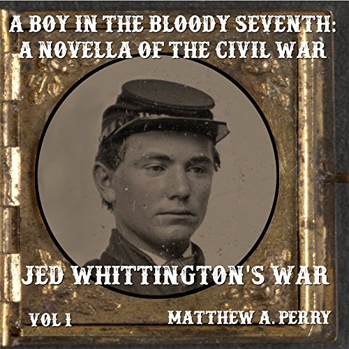 A Boy in the Bloody Seventh: A Novella of the Civil War audiobook cover art