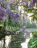 Giverny. Il giardino di Monet. Ediz. illustrata...