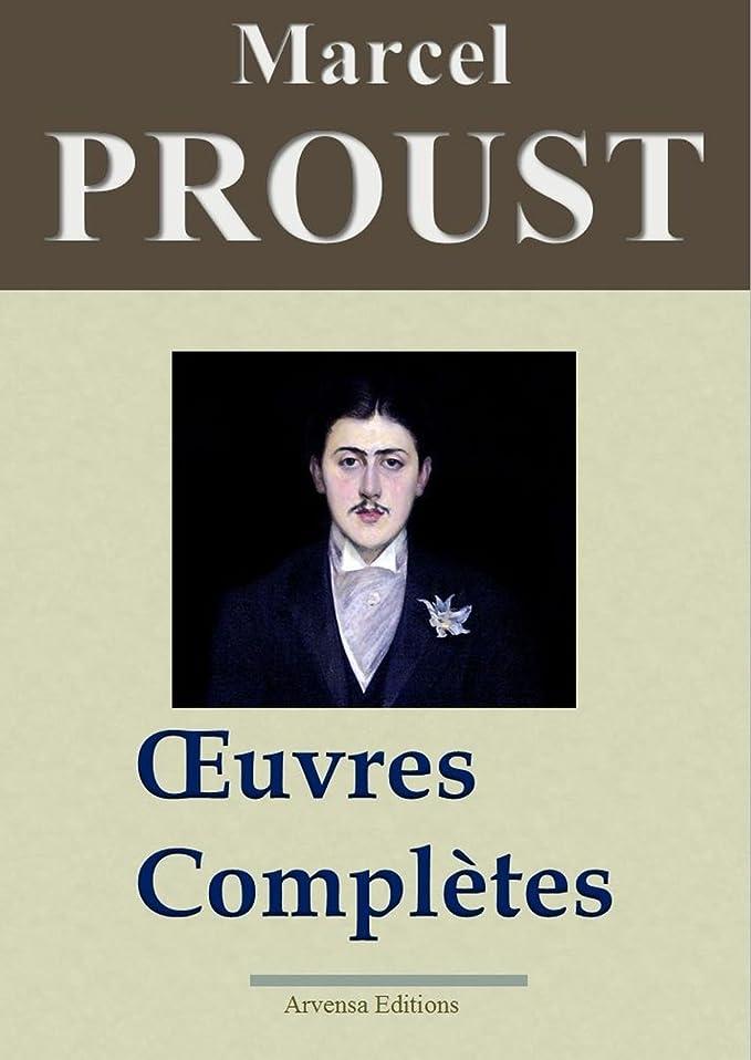 均等に家事名誉Marcel Proust: Oeuvres complètes - Les 40 titres et annexes (annotés et illustrés) (French Edition)