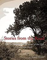 Stories from the Road: An Early History of the Heart of the Old Fort Cobb Trail