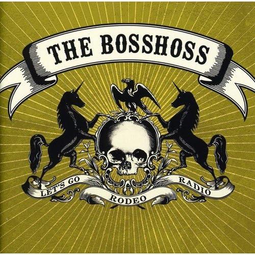 bosshoss rodeo radio