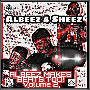 Albeez Makes Beats Too!, Vol. 2