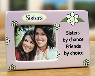 BANBERRY DESIGNS Sister Photo Frame - Desktop Frame with Sisters by Chance Saying Printed on it Sister Gift