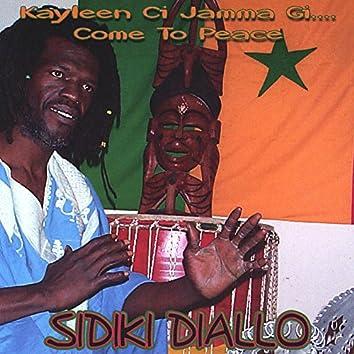 Kayleen Ci Jamma Gi (Come To Peace)