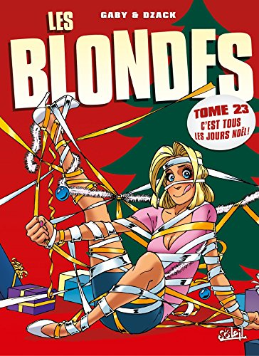 Les Blondes T23: C'est tous les jours Noël !