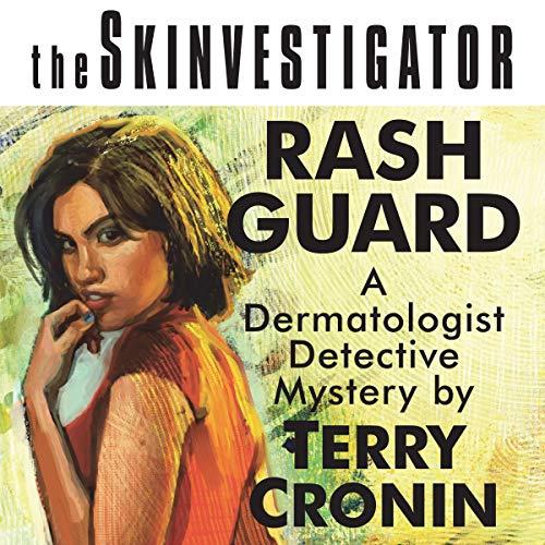 The Skinvestigator: Rash Guard cover art