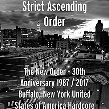 The New Order (30th Anniversary 1987 / 2017 Buffalo, New York United States of America Hardcore)