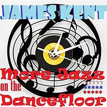 More Jazz on the Dancefloor (House Mixes)
