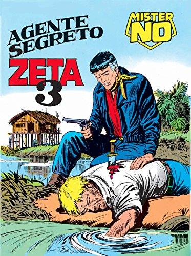 Mister No. Agente segreto Zeta 3: Mister No 017. Agente segreto Zeta 3 (Italian Edition)